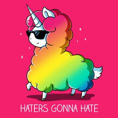 And You Thought Unicorns Were Magical Get The Haters Gonna Hate Hot Pink T Shirt Only At TeeTurtle