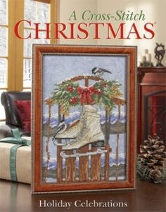 Cross Stitch Christmas - Holiday Celebrations -I love this!  These are great holiday books.  The skates are perfect!