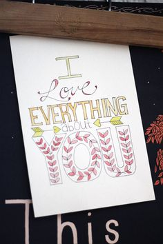 """I Love Everything About You"" Free Printable coloring page"