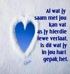 Dit wat jy in jou hart gepak het Poetic Words, Afrikaanse Quotes, Sweet Words, Bible Verses Quotes, Quotes About God, Inspirational Thoughts, Daily Quotes, Nice Quotes, True Words