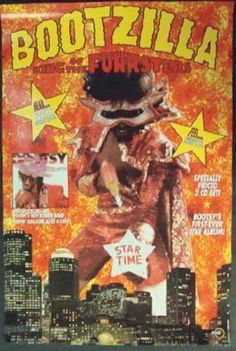 Bootsy Collins, Parliament Funkadelic, Funk Bands, Concert Posters, Music Posters, George Clinton, The Family Stone, The Way I Feel, Hip Hop Art
