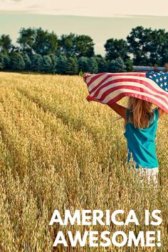 21 Reminders of How Awesome America is!