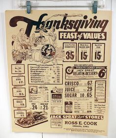"- Vintage Thanksgiving grocery ad, Jack Sprat Food Stores in Urbana, Iowa. Check out that ""feast of values""! Retro Ads, Vintage Ads, Vintage Prints, Vintage Posters, Vintage Food, Retro Food, Vintage Market, Vintage Thanksgiving, Thanksgiving Sale"