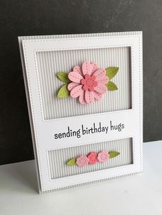 I LOVE the My Favorite Things Stitched Flower dies!! I made a birthday card with my favorite color scheme...pinks green and gray(the str...