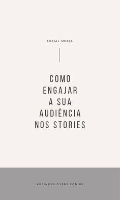 INSTAGRAM STORIES: 6 DICAS PARA ENGAJAR A SUA AUDIÊNCIA #instagram #instagramtips #stories #branding #dicasdebranding #conteúdo #criaçãodeconteúdo #dicasdeinstagram #socialmedia #redessociais