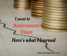 I went to Retirement