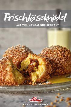 Die Frischkäseknödel mit Nougat und Krokant sind ein Muss für alle SüßspeisenliebhaberInnen. Probiert das Rezept aus! Muffin, Breakfast, Desserts, Food, Fresh, Food Food, Morning Coffee, Tailgate Desserts, Deserts