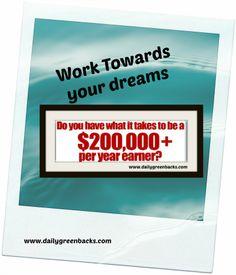 Work Toward your Dreams