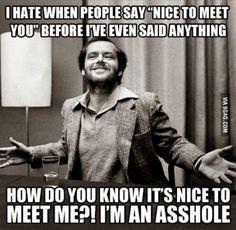 Jack Nicholson has it right.