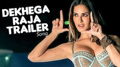 Dekhega Raja trailer 2016 Video Song| Mastizaade | Sunny Leone Watch And Download Online Now here http://downloadsongsnow.com/