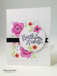 SSS April card kit of the month; SSS Birthday Wishes; floral