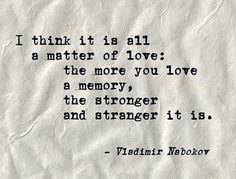 Discover and share Vladimir Nabokov Quotes. Explore our collection of motivational and famous quotes by authors you know and love. Neruda Quotes, Poem Quotes, Quotable Quotes, Sad Quotes, Qoutes, Lolita Book, Lolita 1997, Cool Words, Wise Words