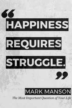 Happiness, struggles
