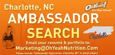 Do you have what it takes to be an OhYeah! Nutrition Ambassador? Email us at Marketing@OhYeahNutrition to be considered! #Charlotte #NC #NorthCarolina #CLT #QueenCity #704 #Ambassador #brandambassador #ambassadorsearch #sportsnutrition #nutrition #protein #demos #fitness #exercise