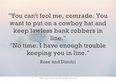 Vampire Academy Quotes | Rose and Dimitri