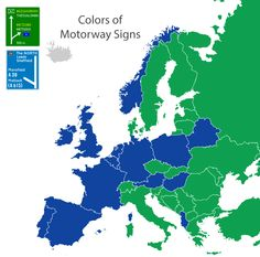 Colors of European motorway signs (Repost) Motorway Signs, European Map, Cultural Diversity, Historical Maps, Plans, Signage, Religion, Charts, Colors