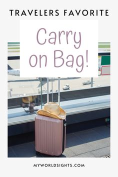 Top rated carry on bag for all your travels. Carry on bag essentials, what to pack on a plane, and best luggage! Packing tips, and cute carry on bag for airplane travel and airports.