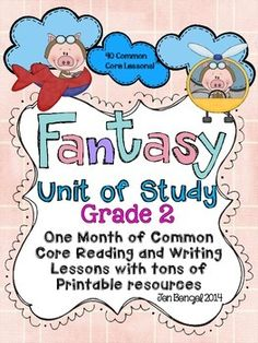 Fantasy Reading and Writing Unit: Grade 2...40 Lessons with CCSS!! Teach Common Core State Standards in realistic fiction writing and reading with this month long unit of study. It includes 40 lessons all linked to CCSS, chart examples, and much more!