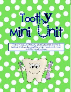 This mini unit includes 8 different activities that can fill a week of Teeth related Reading, Writing, Math and Science.Reading/Writing:Tooth...
