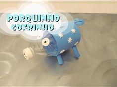 DIY.: Porquinho + Cofre - Recycled Art