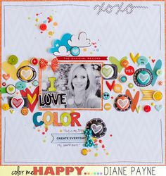 #papercraft #scrapbook #layouts: I Love Color by Diane Payne @2peasinabucket