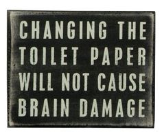 Primitives by Kathy Box Sign, 5 by 4-Inch, Toilet Paper