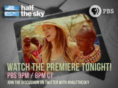 Part two of Half the Sky: Turning Oppression into Opportunity for Women Worldwide with Diane Lane, America Ferrera and Olivia Wilde airs tonight at 9/8pm C on PBS!    Who was watching last night? What did you think?