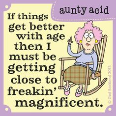 Aunty Acid by Ged Backland for December 2013 – Menopause Funny School Pictures, Funny Sports Pictures, Funny Photos, Disney Pictures, Funny Images, Aunty Acid, Aging Humor, Senior Humor, Senior Quotes