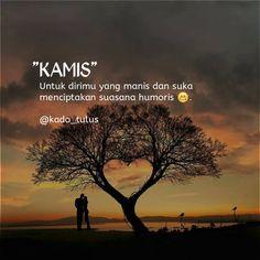 New Quotes Indonesia Rindu Cinta 48 Ideas Quotes Rindu, Quotes Lucu, Cinta Quotes, Nature Quotes, Smile Quotes, People Quotes, Happy Quotes, Funny Quotes, Qoutes