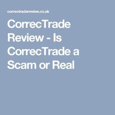 CorrecTrade Review - Is CorrecTrade a Scam or Real