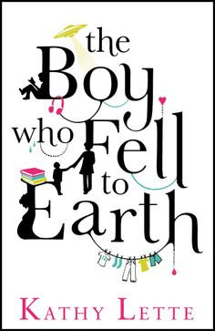 "The Boy Who Fell To Earth (2012) released in paperback on 11th April 2013 ""It's basically the tale of a single mum raising a child with Aspergers Syndrome, with all the heartache and hilarity that entails."""