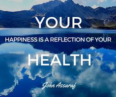 Stay Fluid, Hydrated and Healthy Alkaline Water Benefits, John Assaraf, Herbalife, Best Self, Helping Others, Healthy Choices, Bestselling Author, Reflection, Mindfulness