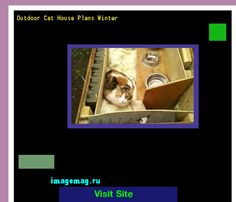 Outdoor Cat House Plans Winter 130054 - The Best Image Search