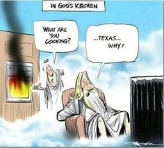 In Gods Kitchen - cartoon to make you laugh on a HOT summer day. especially if you live in the Arizona desert. Gods Kitchen, Kitchen Cartoon, Texas Humor, Cidades Do Interior, Funny Quotes, Funny Memes, Food Quotes, Humor Quotes, Funny Cartoons