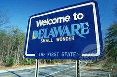 welcome to delaware sign - Google Search