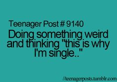 All the time.... lol