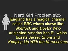 Ugh. But on the bright side, America has this wonderful channel called BBC America, where we can watch the same shows that are being watched across the pond. And also we have PBS's Masterpiece Mystery, where Sherlock makes it's appearance. ^_^ #WhoLock