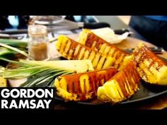 Griddled Pineapple with Spiced Caramel - Gordon Ramsay - YouTube