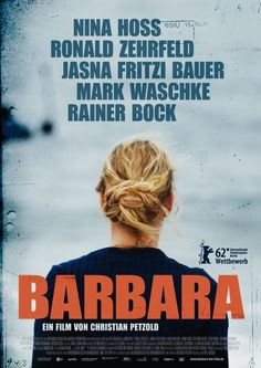 "Barbara | Germany | 2012 | 105m | 12A | ""A heroine adrift is jolted into the here and now. Controlled and absorbing without a single wasted shot or gesture"" NY Times"