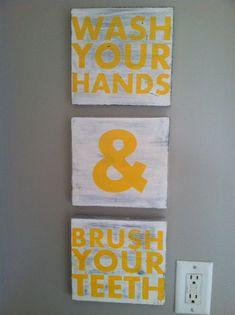Cute Bathroom Idea Wash your Hands & Brush Your Teeth....use different color to make kids bathroom. Still distressed white background