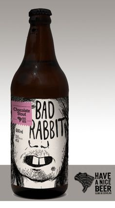 Cerveja Bad Rabbit - Have a Nice Beer, estilo American Stout, produzida por Mistura Clássica, Brasil. 6% ABV de álcool.
