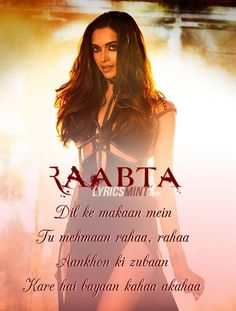 Lyrics - Raabta title song in Hindi & English from the Bollywood movie acted by Sushant Rajput & Kriti Sanon in 2017 Love Song Quotes, Love Songs Lyrics, Cool Lyrics, Song Lyric Quotes, Me Too Lyrics, Romantic Love Quotes, Music Lyrics, Bollywood Movie Songs, Bollywood Quotes