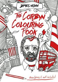 It's the item we've all been waiting for: Someone's created a Jeremy Corbyn colouring book for adults, featuring dozens of drawings of the Labour leader ready to be coloured in. Red Pencil, Jeremy Corbyn, Political Art, Coloring Books, Colouring, Stocking Fillers, What To Read, Book Authors