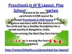 Preschools in HSR Layout, Play School and Kindergarten by little. http://www.littleelly.com/preschool-hsr-layout/ Call +91 98451 70927 or Email: spark@littleelly.com for best Preschools in HSR Layout, Play School, Kindergarten, and Child care Center in Hsr Layout 7th Sector Bangalore.