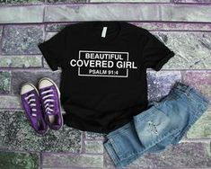 Beautiful & Covered - Psalm 91:4 (No Glitter) – Girls Reminded & Inspired Psalm 91 4, Psalms, Mindset Quotes Positive, Beautiful Cover, To Manifest, Success Quotes, Shirt Style, Colorful Shirts, Glitter