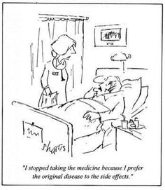 """Ha!!! This is one major reason why I stopped taking prescription pain meds & all Fibro """"specific"""" meds (i.e., Elavil, Cymbalta, Lyrica, et al)! The other equally important reason was none of them worked for me!"""