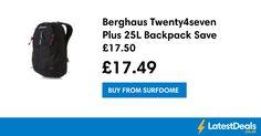 Berghaus Twenty4seven Plus 25L Backpack Save £17.50, £17.49 at Surfdome