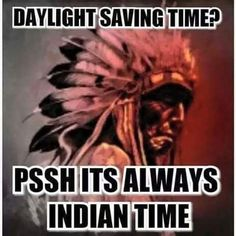 Rez Guyz Be Like. added a new photo. Native American Humor, Native Humor, Native Quotes, Native American Images, Native American Beading, Native American Indians, Cherokee Nation, Daylight Savings Time, Native Style