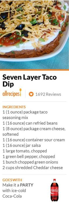 Seven Layer Taco Dip Easy to make and everyone loves it The longer it sits the better I try to give 24 hours I have had people eating just this for 3 days straight I als. Appetizer Dips, Appetizer Recipes, Seven Layer Taco Dip, 7 Layer Bean Dip, 7 Layer Mexican Dip, Seven Layer Salad, Layered Taco Dip, Comida Latina, Football Food