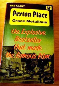 an analysis of peyton place by grace metalious Peyton place - grace metalious i would never have even thought of reading this  book if it hadn't been for simon of savidge reads, who having.